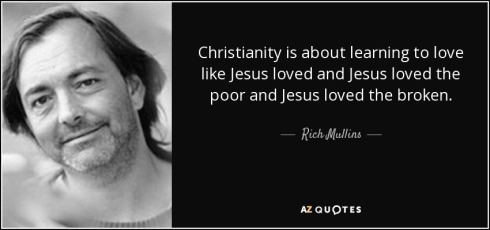 quote-christianity-is-about-learning-to-love-like-jesus-loved-and-jesus-loved-the-poor-and-rich-mullins-86-45-85